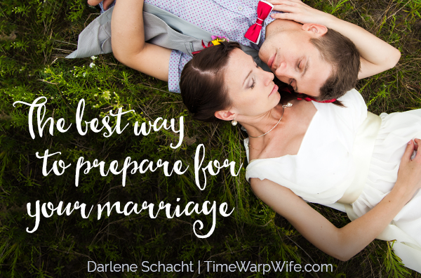 the best way to prepare for your marriage