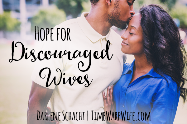 Hope for Discouraged Wives