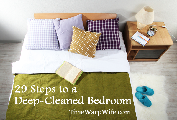 29 Step to a Deep-Cleaned Bedroom