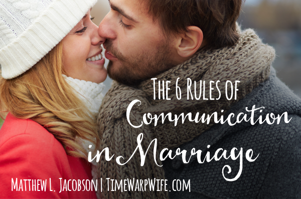 the 6 rules of communication in marriage #3