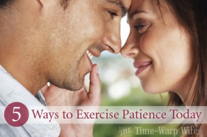 5 Ways to Exercise Patience Today
