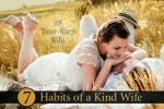 7 Habits of a Kind Wife and a Titus 2sday Link-Up Party