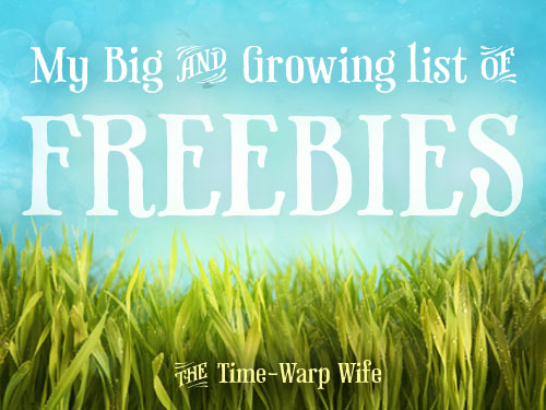 My Big–and Growing–List of Freebies!
