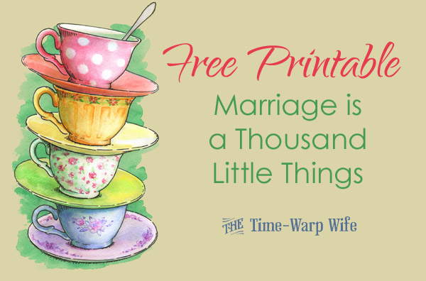Free Printable – Marriage is a Thousand Little Things