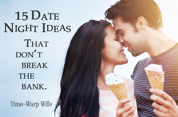 15 Date Night Ideas