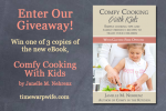 """""""Comfy Cooking with Kids"""" Ebook Giveaway and Promotion!"""