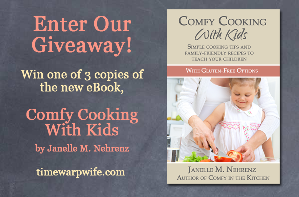 """Comfy Cooking with Kids"" Ebook Giveaway and Promotion!"