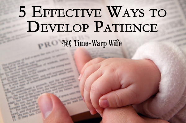 5 Effective Ways to Develop Patience