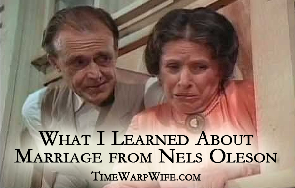 What I Learned About Marriage from Nels Oleson