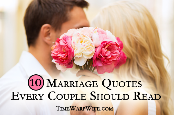 10 Marriage Quotes Every Couple Should Read