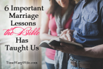 6 Important Marriage Lessons the Bible Has Taught Us