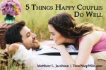 5 Things Happy Couples Do Well