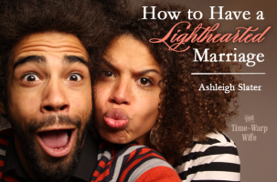 How to Have a Lighthearted Marriage
