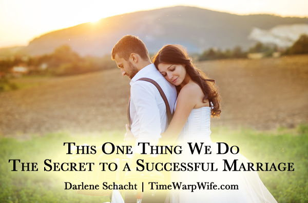 This One Thing We Do – The Secret to a Successful Marriage