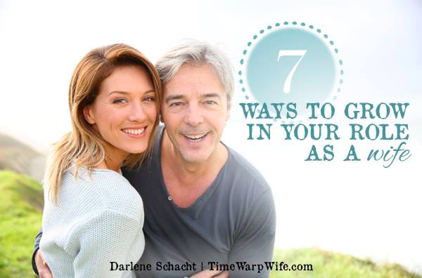 7 Ways to Grow In Your Role as a Wife – And an Exciting Announcement
