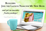 Bloggers: Join the Launch Team for My New Book
