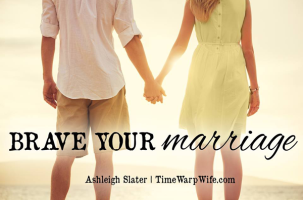 Brave Your Marriage