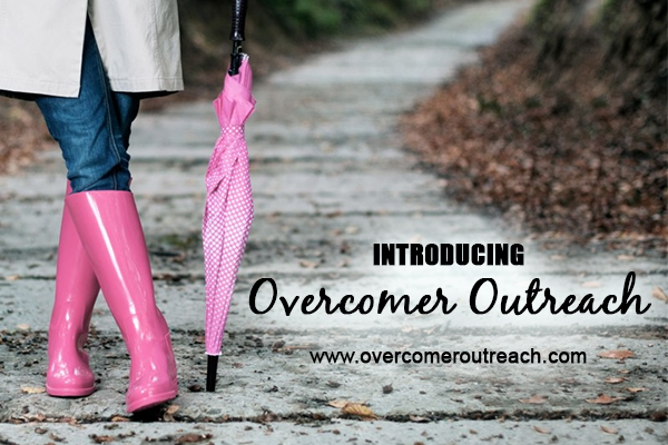 Introducing Overcomer Outreach – and a Giveaway!!