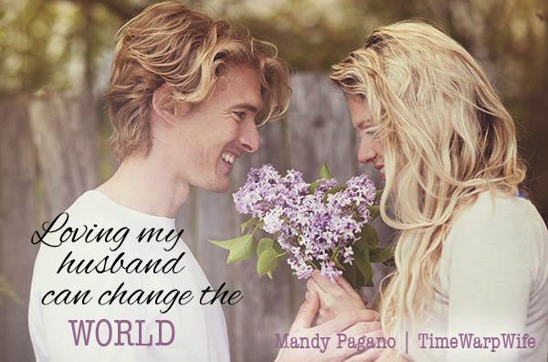 Loving My husband Can Change The World