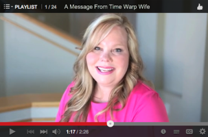 A Special Message from Time-Warp Wife