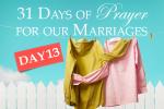 Prayer of Thanksgiving (Marriage Challenge – 31 Days of Prayer)