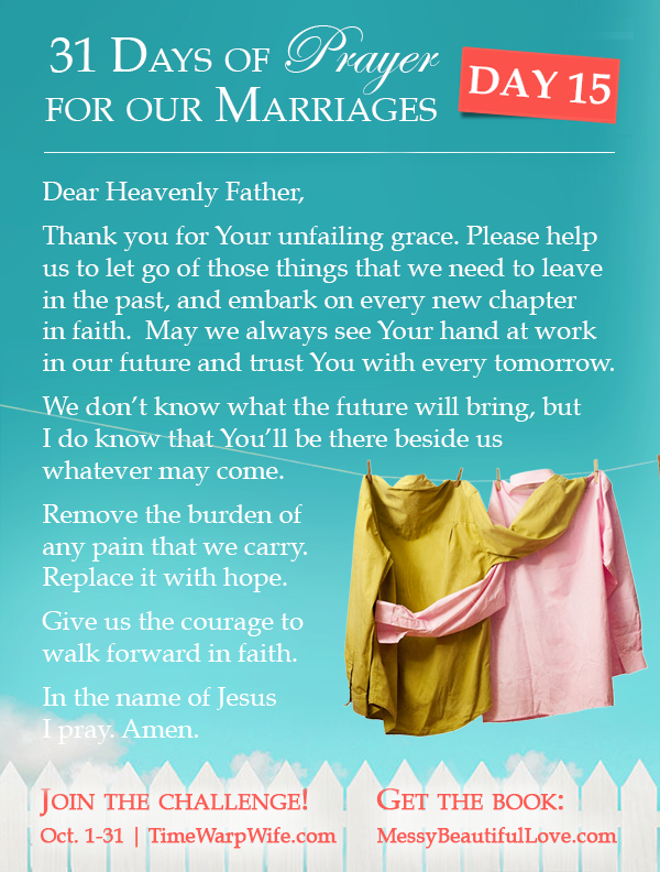 Day 15 - 31 Days of Prayer for Our Marriages
