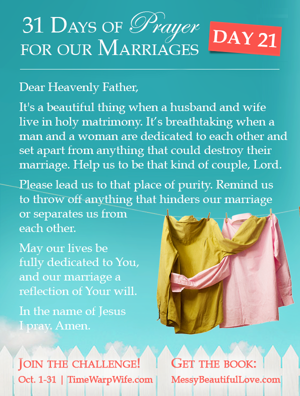 Day 21 - 31 Days of Prayer for Our Marriages