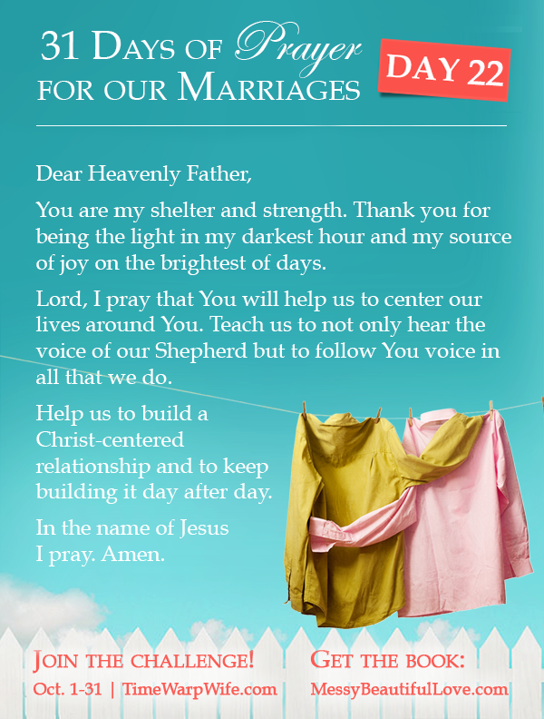 Day 22 - 31 Days of Prayer for Our Marriages