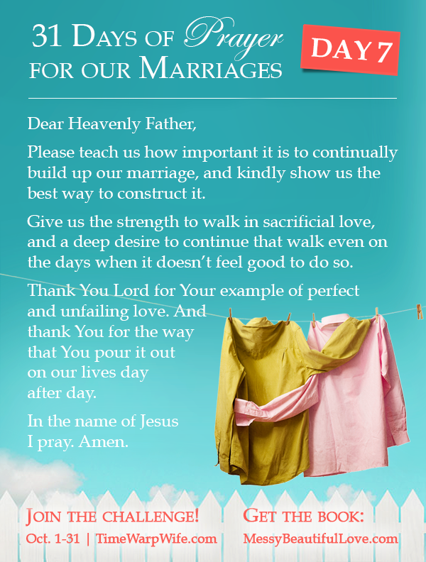 Day 7 - 31 Days of Prayer for Our Marriages