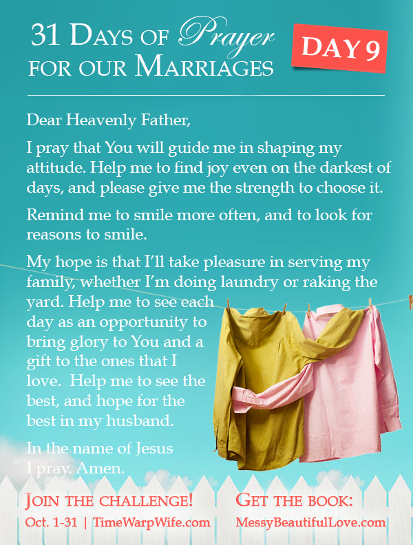 Day 9 - 31 Days of Prayer for Our Marriages