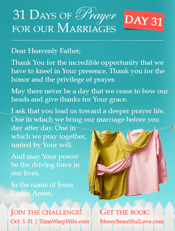 Day 31 - 31 Days of Prayer for Our Marriages