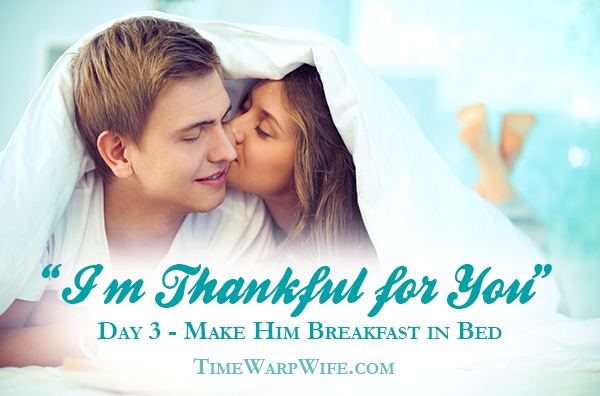 "Day 3 – ""I'm Thankful For You"" Marriage Challenge"