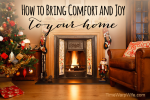 How to Bring Comfort and Joy to Your Home