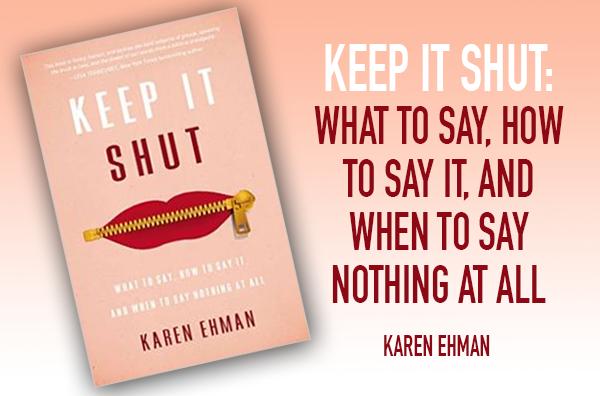 Keep It Shut – a New Book by Karen Ehman