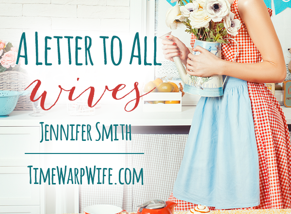 A Letter To All Wives