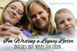 I'm Writing a Legacy Letter, But It's Not What You Think