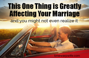 This One Thing Is Greatly Affecting Your Marriage – And You Might Not Even Realize It
