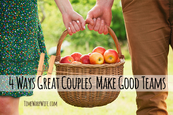 4 Ways Great Couples Make Good Teams