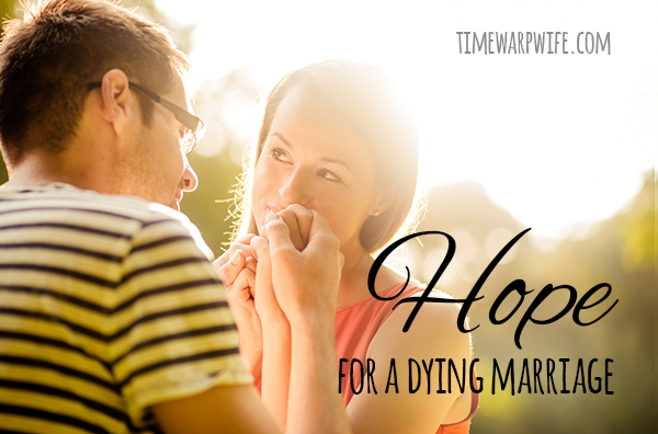 Hope for a Dying Marriage