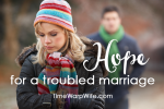 Hope for a Troubled Marriage