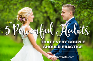 5 Powerful Habits That Every Couple Should Practice