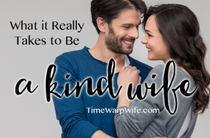 What it Really Takes to Be a Kind Wife