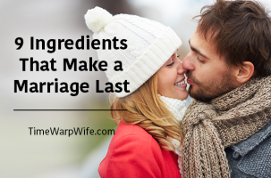 9 Ingredients That Make Marriage Last & A Special Announcement