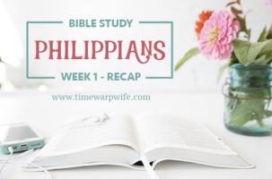 """Philippians"" Bible Study – Week 1 – Recap"