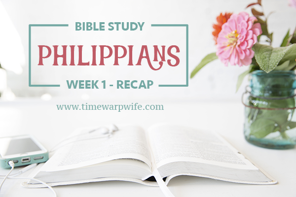"""Philippians"" Bible Study – Week 1 – Recap"