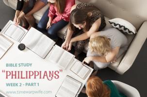 Bible Study – Philippians – Week 2 – Part 1