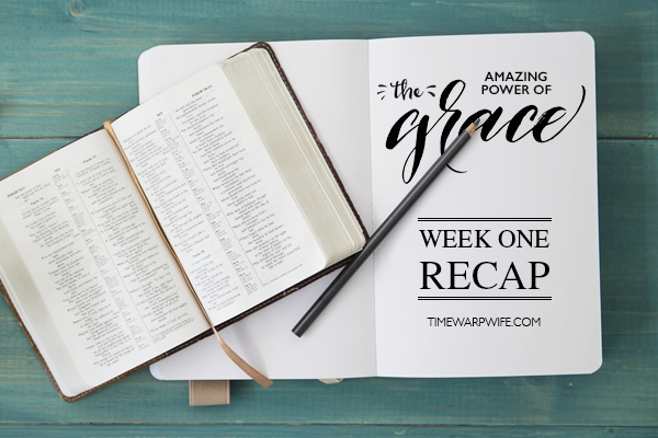 Grace Bible Study – Week 1 Recap