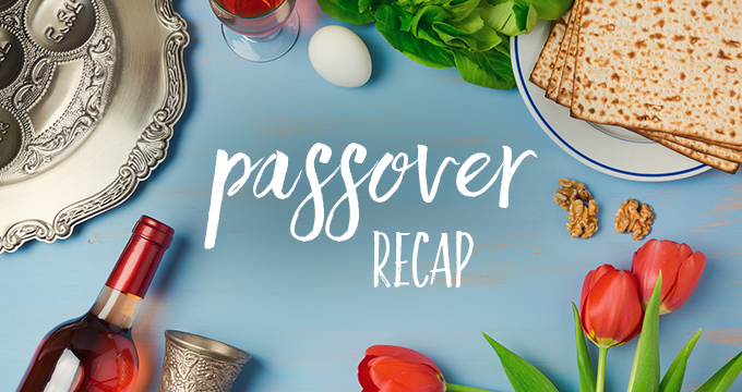 Chapter One – Passover Recap