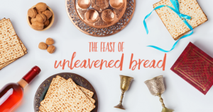 "This Week's Video Lesson on ""Unleavened Bread"""