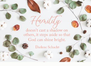 Daily Devotion – Making Room for Humility